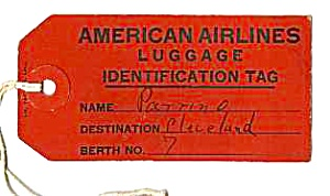 C.1940 American Airlines Luggage Tag