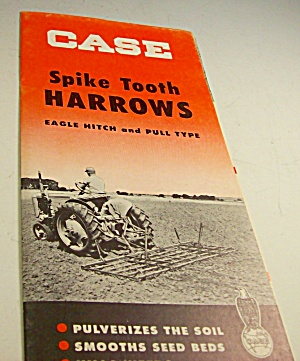 1950s? Case Tractor Spike Tooth Harrows Brochure