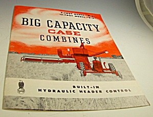 Case Tractor Big Capacity Combine Brochure-original