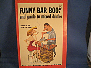 Funny Bar Book And Guide To Mixed Drinks