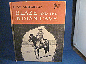 Blaze And The Indian Cave By C.w. Anderson