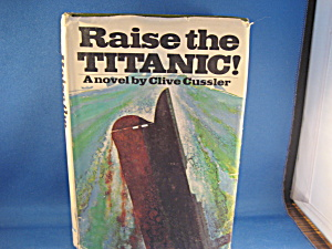 First Edition Of Raise The Titanic
