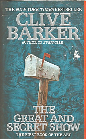 Clive Barker -the Great And Secret Show-