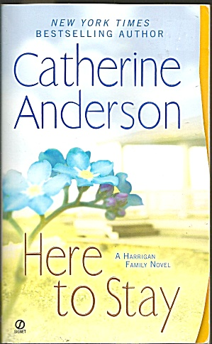 Catherine Anderson-here To Stay-a Harrigan Family Novel