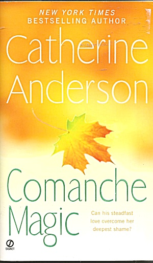 Catherine Anderson-comanche Magic