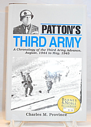 Patton's Third Army A Chronicle Of The Third Army Advance, B3017
