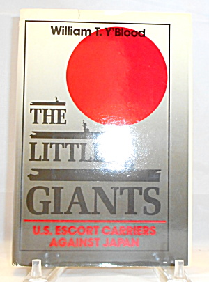The Little Giants Us Escort Carriers Y Blood B3019