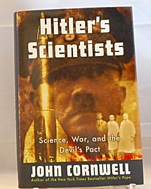 Hitler S Scientists Science War And The Devil S Pact B3025
