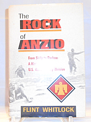 The Rock Of Anzio From Sicily To Dachau History Of The U. S. 45th Div B3051