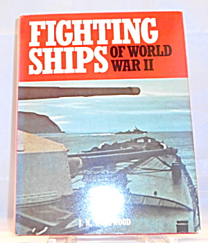 Fighting Ships Of Wwii J N Westwood B3056