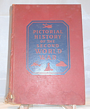Pictorial History Of Wwii Volume 5 1946 B3058