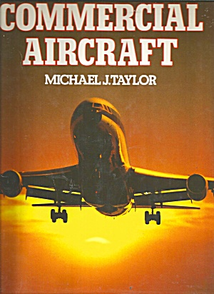 Commercial Aircraft Michael J. Taylor Hardcover B3065