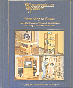 Woodworkers Journal From Shop To Home B307