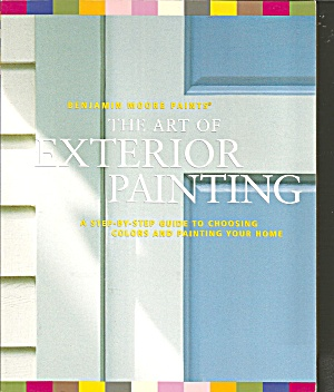 The Art Of Exterior Painting By Leslie Harrington And James Martin B3079