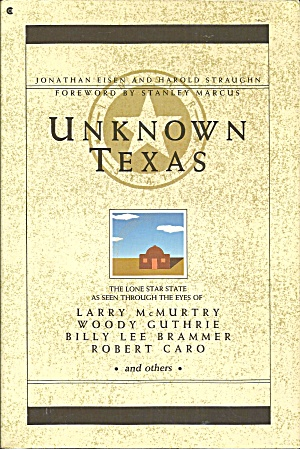 Unknown Texas By Jonathan Eisen And Harold Straughn (1988, Paperback) B3080