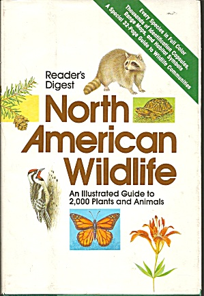 North American Wildlife An Illustrated Guide To 2,000 Plants And Animals B3082