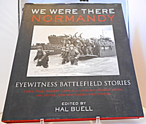 We Were There Normandy Hal Buell B3085