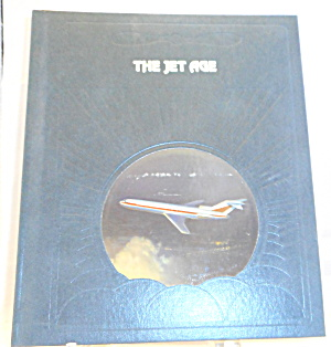The Jet Age Time Life Epic Of Flight B3088