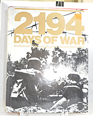 Two Thousand One Hundred Ninety-four Days Of War Revised Cesare Salmaggi. B3095