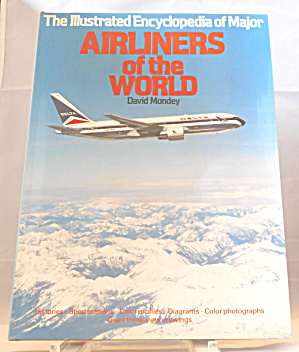 Illustrated Encyclopedia Of Major Airliners By Outlet Book Company Staff B3101