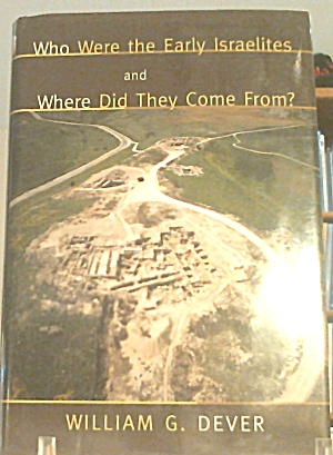 Who Were The Arly Israelites Where Did They Come From
