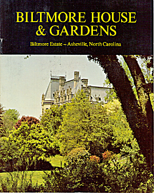 Biltmore House And Gardens Booklet Bk0163