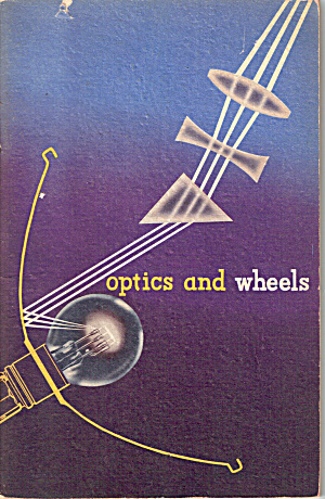 Optics And Wheels