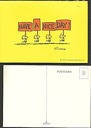 Have A Nice Day Charles Schutz Post Card Cs11716