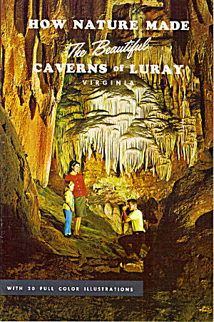 Souvenir Booklet Of Caverns Of Luray Va Lp0547