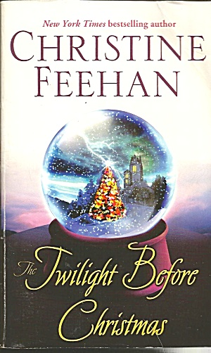 Christine Feehan>twilight Before Christmas>a Drake Sisters Novel