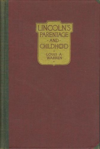 Lincoln's Parentage And Childhood